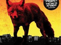 The-Prodigy-The-day-is-my-enemy  CD-релизы: 12 марта The Prodigy The day is my enemy